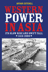 Western Power in Asia Arthur Cotterell