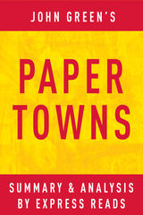 Paper Towns by John Green Summary   Analysis EXPRESS READS     read UaTTUqIg