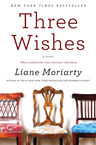 Three Wishes Liane Moriarty