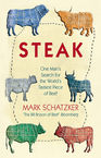 Steak Mark Schatzker