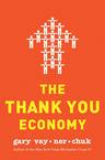The Thank You Economy Gary Vaynerchuk